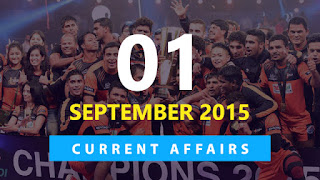 Current Affairs 1 September 2015
