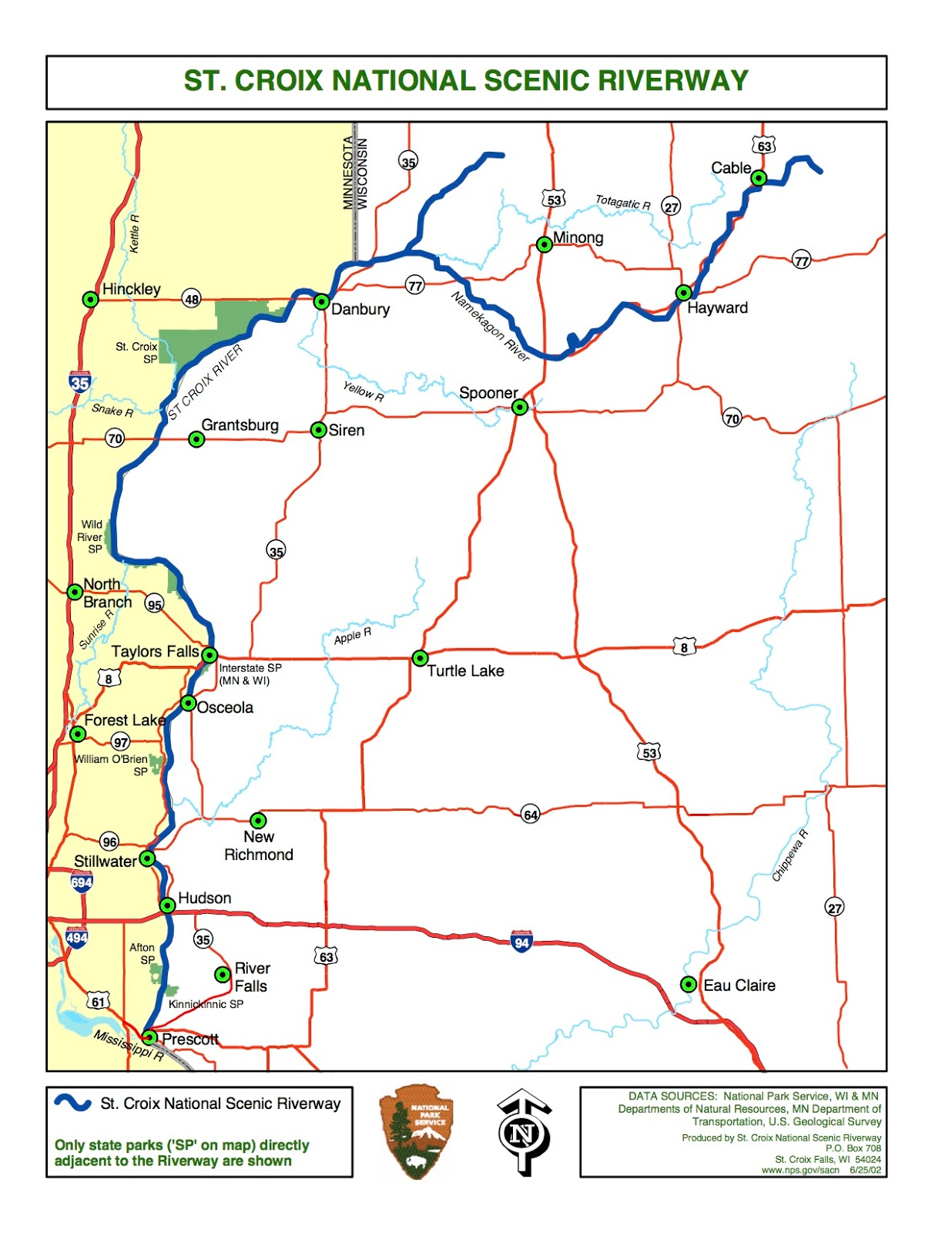 the namekagon river which is near us and which passes through hayward lake in town is part of the riverway below is a more detailed map showing the