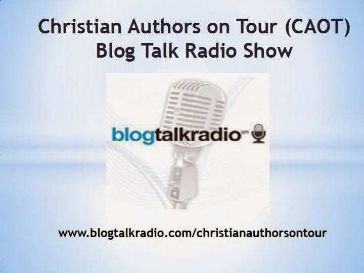 Listen to the Christian Authors on Tour (CAOT) Blog Talk Radio Show