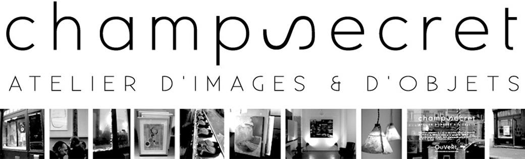 Champsecret : atelier d'images et d'objets - Marion Brosse