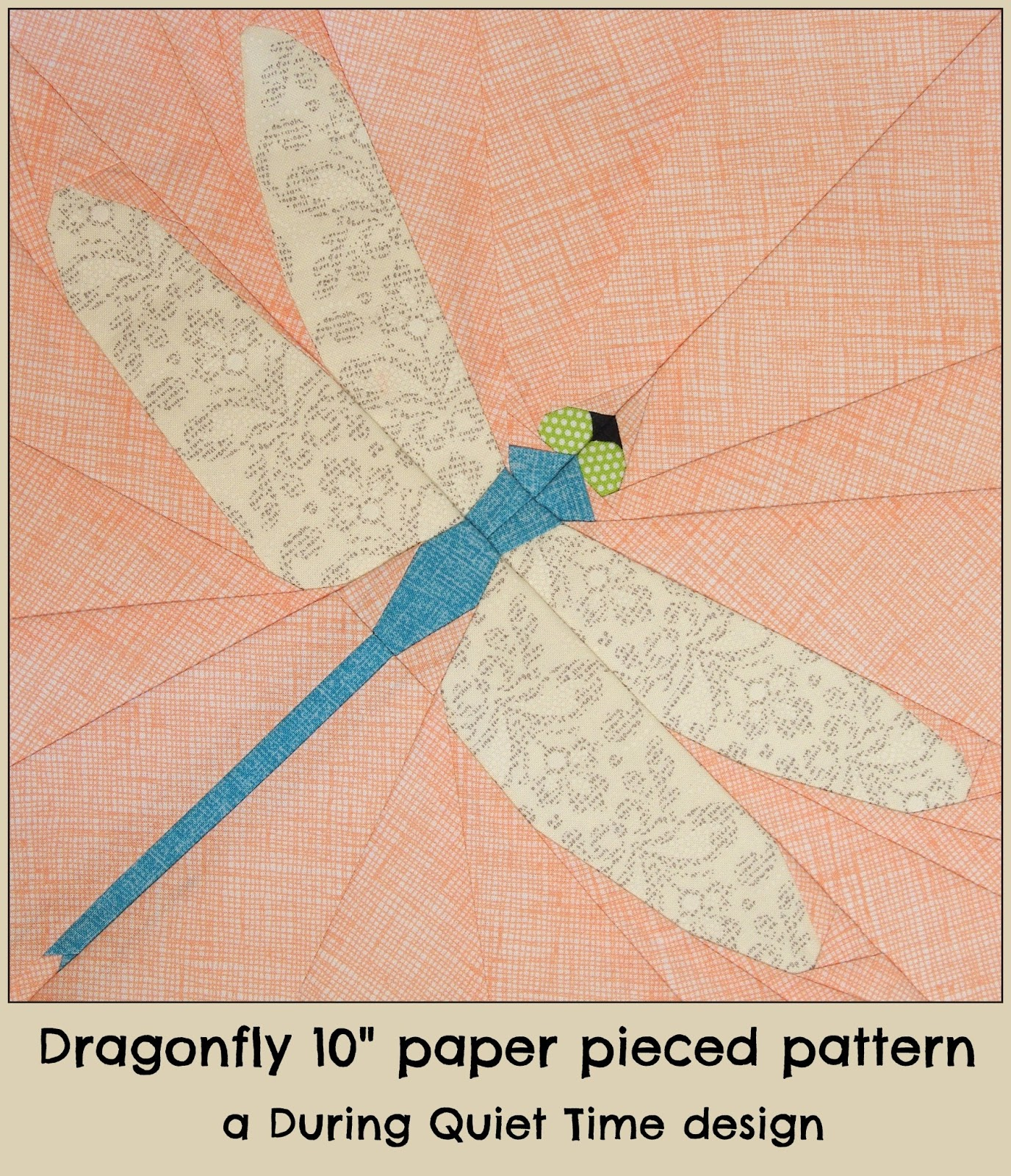 Dragonfly Paper Pieced Pattern During Quiet Time