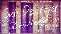 http://schlunzenbuecher.blogspot.de/p/sub-destroyer-challenge.html