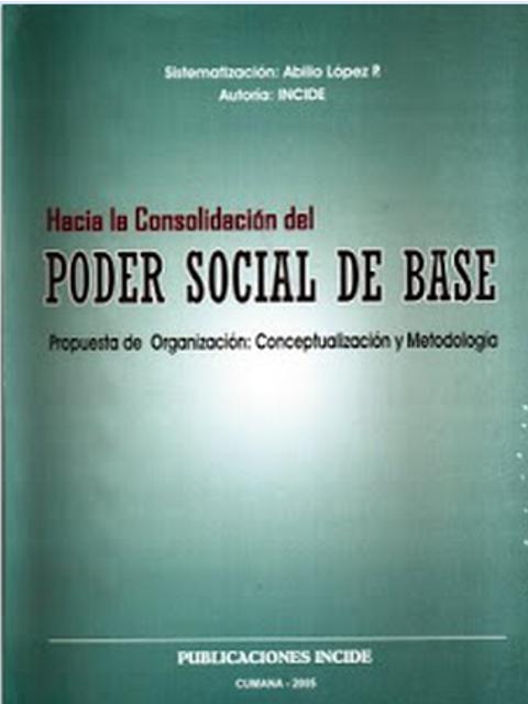 Hacia la Consolidación del Poder Social de Base