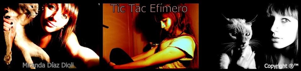 Tic Tac Efímero ~