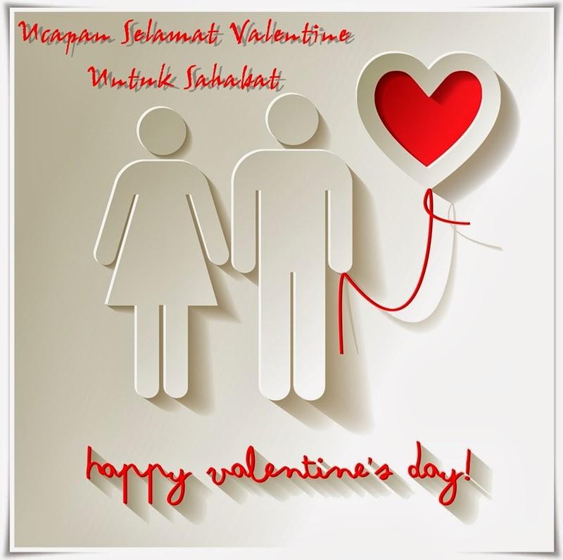 Ucapan Selamat Hari Valentine Untuk Sahabat