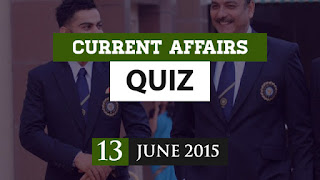current affairs 13 june 2015