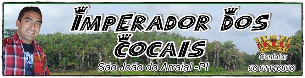 .-*::::Imperador dos Cocais::::*-.