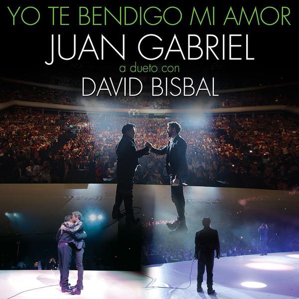 Juan Gabriel feat David Bisbal, Yo Te Bendigo Mi Amor