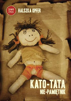 """Halszka Opfer – """"Kato-Tata. Nie-Pamiętnik"""""""