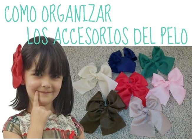 Como organizar accesorios pelo infantiles