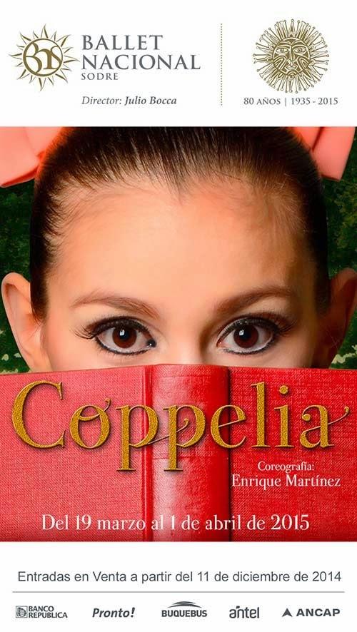 COPPELIA | DEL 19 DE MARZO AL 1 DE ABRIL DE 2015 / ENTRADAS A LA VENTA