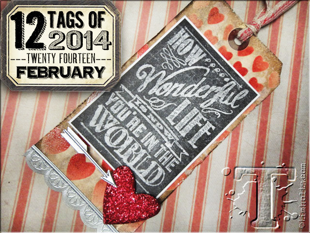 12 Tags of 2014: February