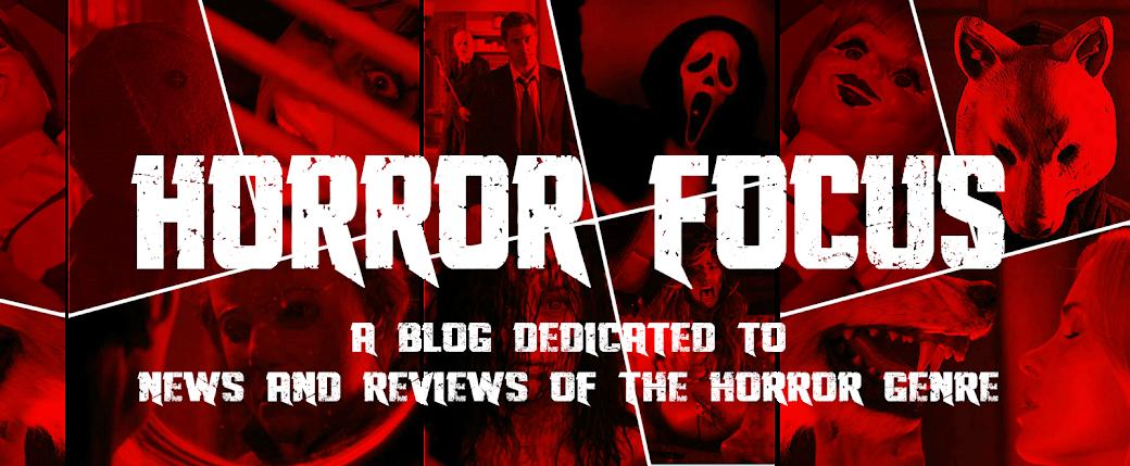 Horror Focus