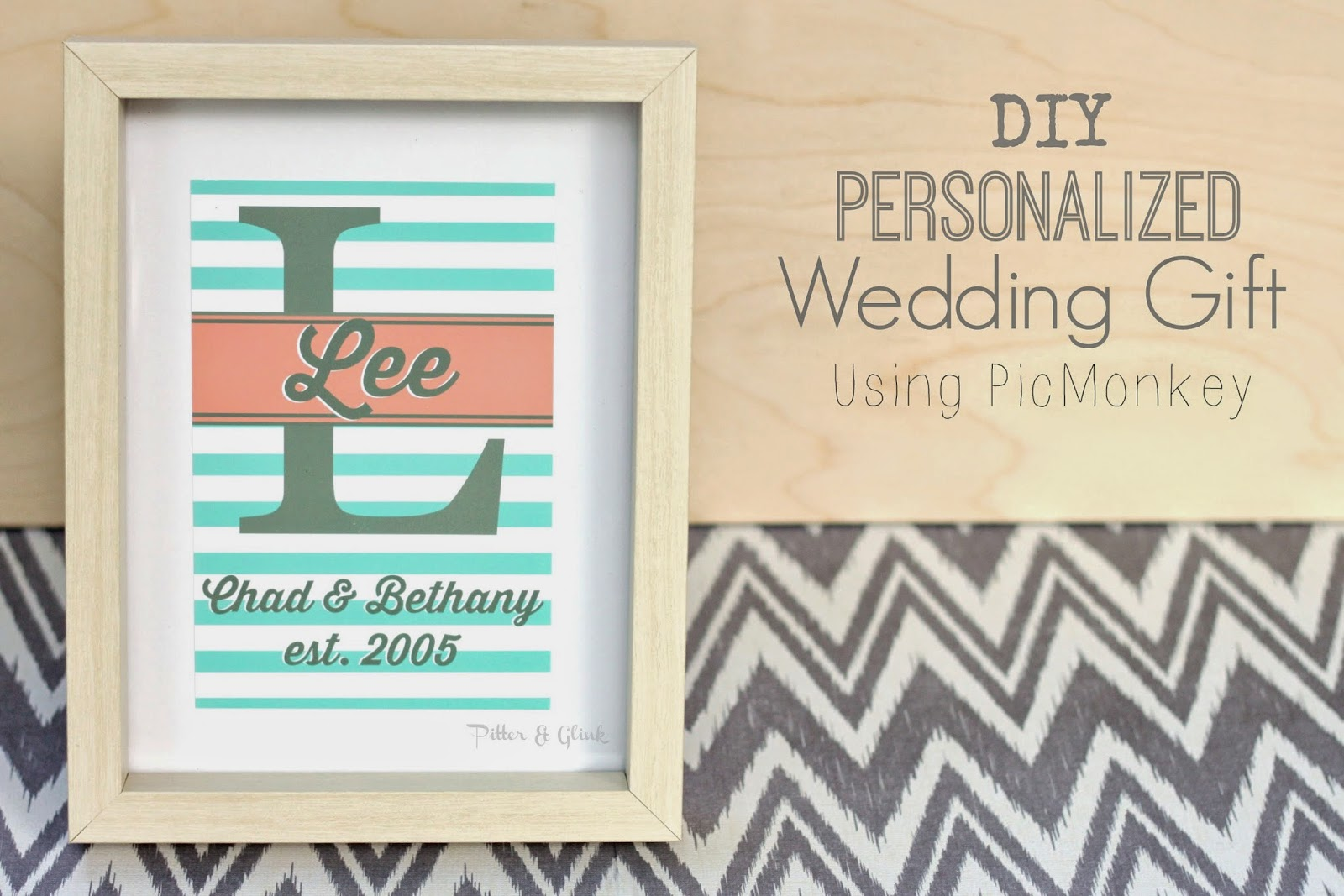 Create an inexpensive, personalized wedding gift using PicMonkey and ...