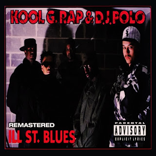Kool G Rap & D.J. Polo - Ill Street Blues: Maxi Single (2007 Remastered Release)