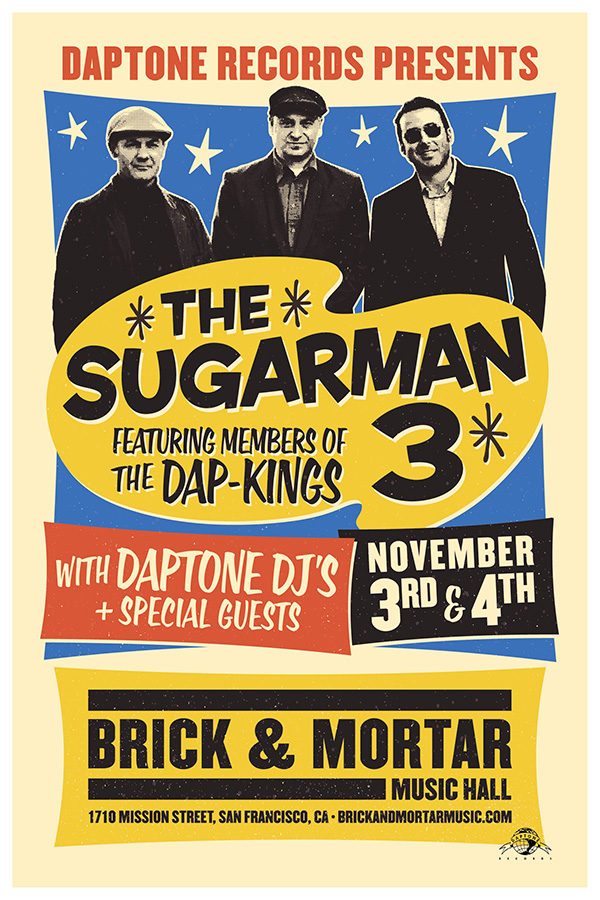 11/3-11/4 : The Sugarman 3 (feat. members of The Dapkings) Daptone DJ's, Plus Special Guests