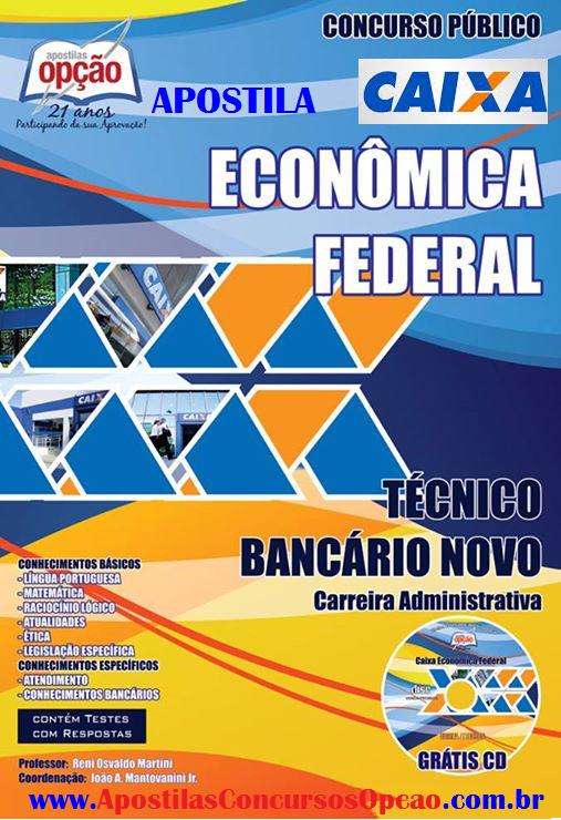 Apostila Caixa Econômica Federal - TÉCNICO BANCÁRIO - CEF