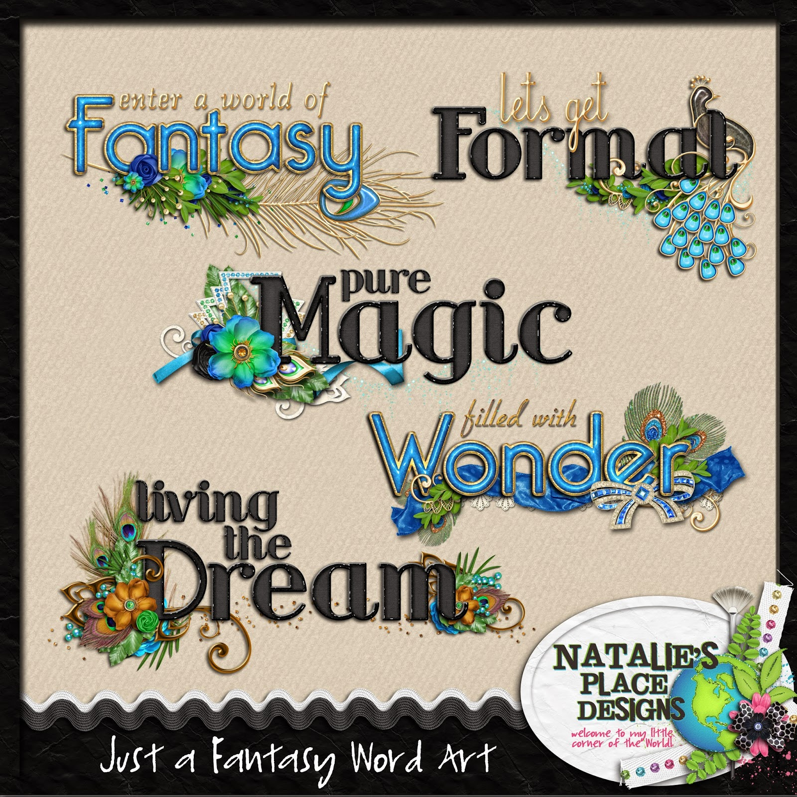 http://www.nataliesplacedesigns.com/store/p465/Just_a_Fantasy_Word_Art.html