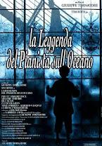 La leyenda del pianista en el océano<br><span class='font12 dBlock'><i>(La leggenda del pianista sull&#39;oceano (The Legend of 1900))</i></span>