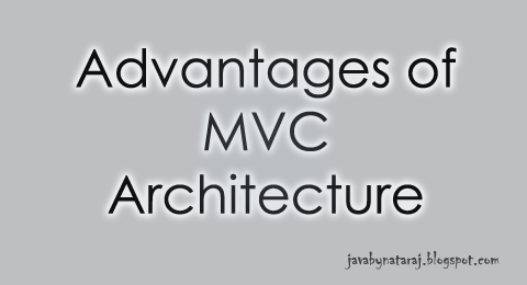 Advantages of MVC Architecture_JavabynataraJ