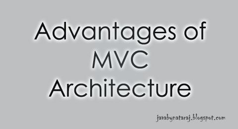 Advantages of MVC Architecture_JavabynataraJ