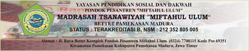 MTs Miftahul Ulum Bettet Pamekasan