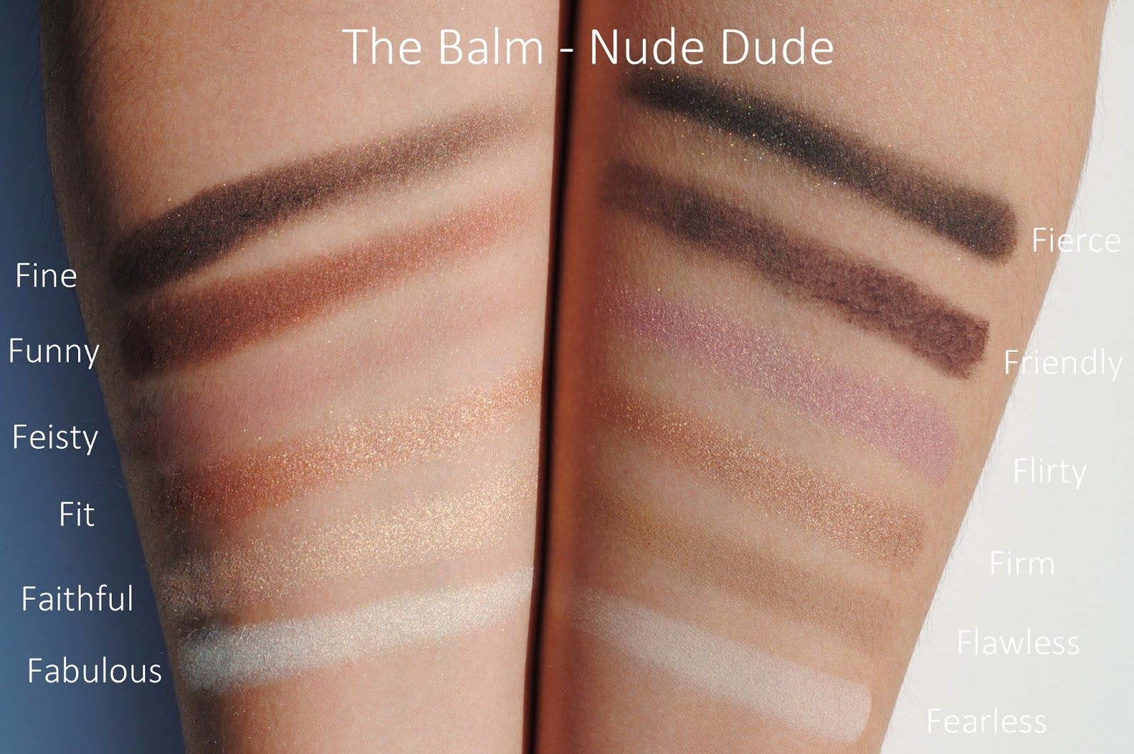 the balm nude dude fearless flawless firm flirty friendly fierce fabulous faithful fit feisty funny fine swatches