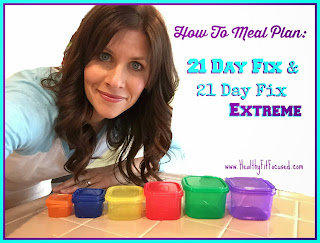 21 Day Post 4th Fix, 21 Day Fix, accountability, support, meal plan, travel tips, balance for busy lifestyle, www.HealthyFitFocused.com