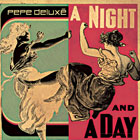 The 100 Best Songs Of The Decade So Far: 17. Pepe Deluxé - A Night and a Day