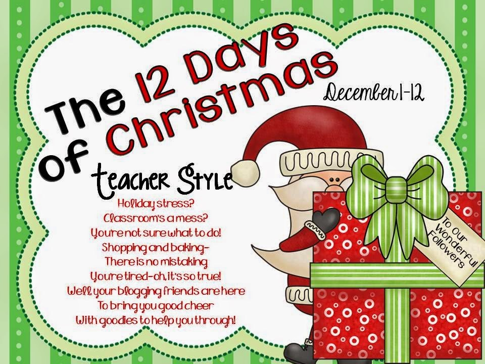http://firstgradeandfabulous.blogspot.com/2014/12/12-days-of-christmas-teacher-style.html