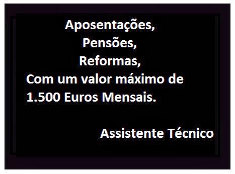 Aposentações, Pensões, Reformas.