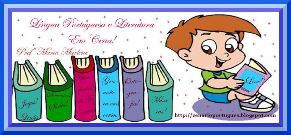 Língua Portuguesa e Literatura Em Cena