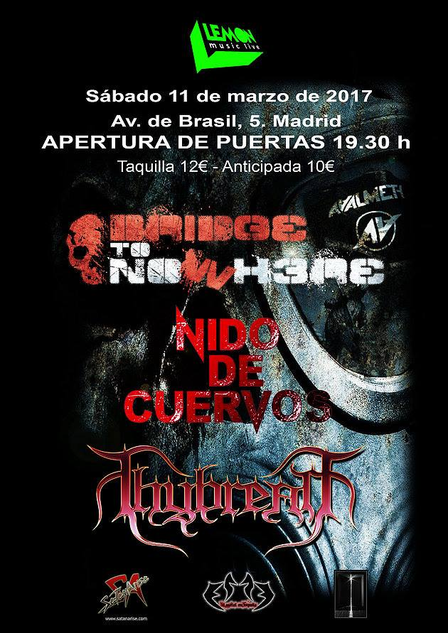 Bridge To Nowhere + Nido de Cuervos + Thybreath