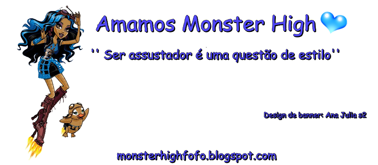 AMAMOS MONSTER HIGH
