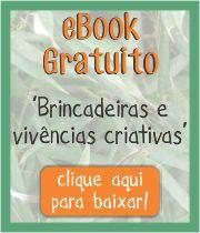 eBook Gratuito Brincadeiras e Vivências Criativas