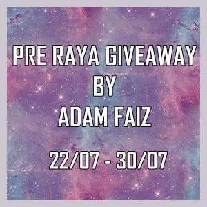 Pre Raya GiveAway By Adam Faiz