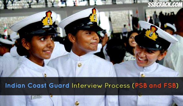 Indian Coast Guard Interview Process (PSB and FSB)