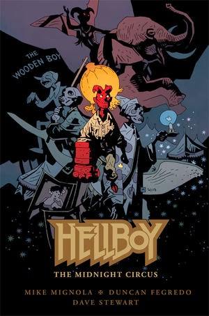 Books in my collection: Hellboy The Midnight Circus by Mike Mignola and Duncan Fegredo