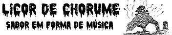 Licor de Chorume - Sabor em Forma de Música