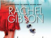 Resenha - Loucamente Sua  - Rachel Gibson