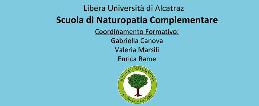 <center> Scuola di Naturopatia Complementare  <br> Libera Università di Alcatraz  </center>