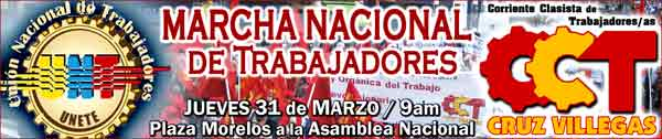 MARCHA NACIONAL DE LOS TRABAJADORES POR UNA NUEVA Y REVOLUCIONARIA LEY ORGÁNICA DEL TRABAJO (LOT)