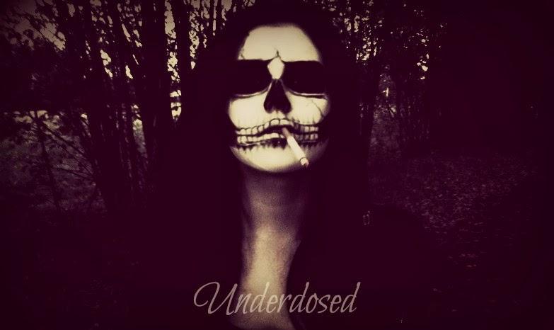 Underdosed