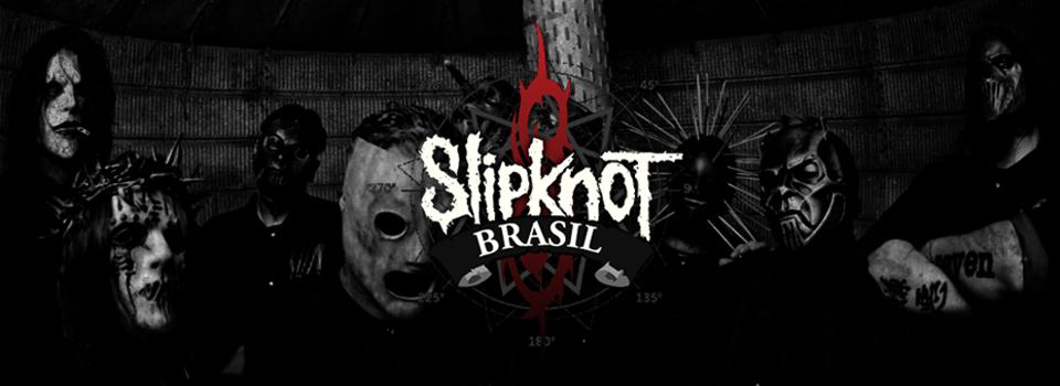 SLIPKNOT BRASIL MAGGOTS