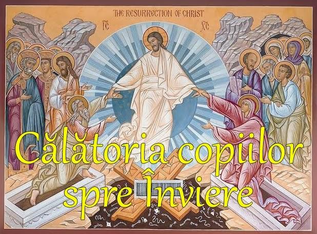 Călătoria copiilor spre Înviere