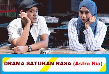Lagu Drama OST Satukan Rasa (Astro)