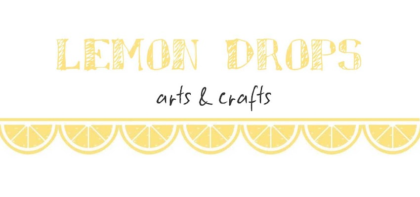 Lemon Drops - Arts & Crafts