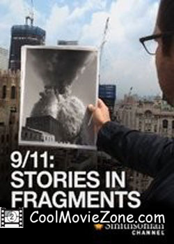 9/11: Stories in Fragments (2011)