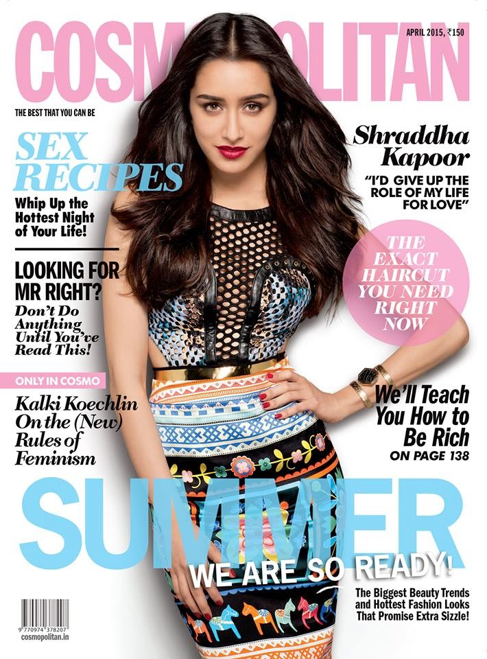 Actress, Singer @ Shraddha Kapoor - Cosmopolitan India, April 2015