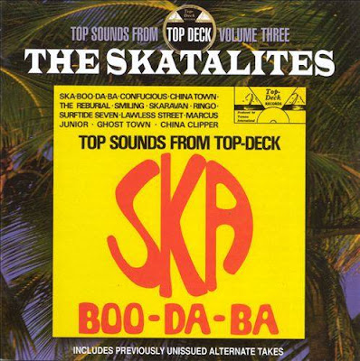 Top Sounds from Top Deck - Vol. 3 - The Skatalites - Ska Boo-Da-Da (1998)